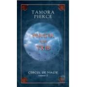 Cercul de magie vol. 2 Magia lui Tris - Tamora Pierce