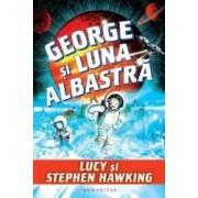 George si luna albastra - Lucy si Stephen Hawking