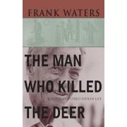Man Who Killed the Deer, Paperback