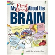 My First Book about the Brain, Paperback/Patricia J. Wynne
