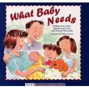 What Baby Needs