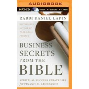 Business Secrets from the Bible by Rabbi Daniel Lapin