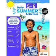 Daily Summer Activities: Moving from 5th Grade to 6th Grade, Grades 5-6, Paperback/Evan-Moor Educational Publishers
