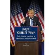 Liniste Vorbeste Trump - George Beahm