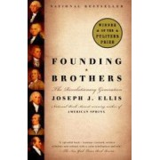 Founding Brothers The Revolutionary Generation