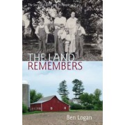 The Land Remembers: The Story of a Farm and Its People, Paperback