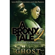 A Bronx Tale 2: Tears of an Animal, Paperback/Ghost