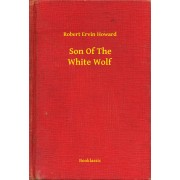 Son Of The White Wolf (eBook)