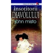 Insotitorii diavolului - John Misto