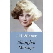 Shanghai massage - L.H. Wiener