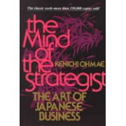 Mind of the Strategist - The Art of Japanese Business (Ohmae Kenichi)(Paperback) (9780070479043)