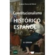 Torres Del Moral, Antonio Constitucionalismo historico español 9ª edic.