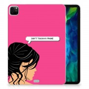 B2Ctelecom iPad Pro 11 inch (2020) Print Case Woman Don't Touch My Phone