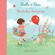 Belle & Boo and the Birthday Surprise, Paperback/Mandy Sutcliffe