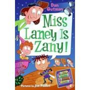 My Weird School Daze '8: Miss Laney Is Zany!/Dan Gutman