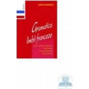 Gramatica limbii franceze 2007 - Elena Gorunescu
