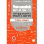 Matematica clasa a IX-a. Breviar teoretic. Exercitii si probleme propuse si rezolvate. Filiera teoretica profilul real s