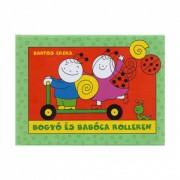 Bogyó és Babóca rolleren - Bartos Erika
