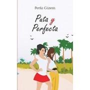 Puta Y Perfecta, Paperback/Perla Gizem