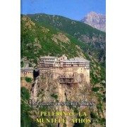 Pelerinaj la Muntele Athos