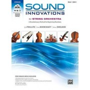 Sound Innovations for String Orchestra, Bk 1: A Revolutionary Method for Beginning Musicians (Cello), Book & Online Media [With MP3], Paperback/Bob Phillips