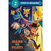 Made to Play! (Disney/Pixar Toy Story 4), Hardcover/Random House
