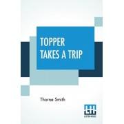 Topper Takes A Trip, Paperback/Thorne Smith