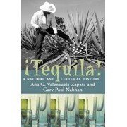 Tequila!: A Natural and Cultural History, Paperback/Ana G. Valenzuela-Zapata