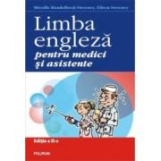 Limba engleza pentru medici. Editia a II-a - Mireille Mandelbrojt-Sweeney Eileen Sweeney
