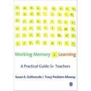 Working Memory and Learning by Susan E. Gathercole & Tracy Packiam ...