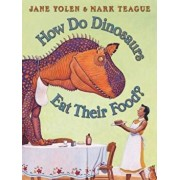 How Do Dinosaurs Eat Their Food', Hardcover/Jane Yolen