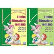 Limba si literatura romana. Caietul elevului clasa a IV-a, partea I si partea a II-a/Aurelia Fierascu, Ana Lapovita, Cornelia Ciobanu