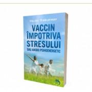 Vaccin impotriva stresului sau aikido psihoenergetic 1buc VALERI SINELNIKOV