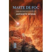 Lumi la raspantie, Marte de foc, Vol. 2