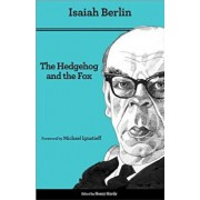 The Hedgehog and the Fox: An Essay on Tolstoy's View of History, Second Edition, Paperback/Isaiah Berlin
