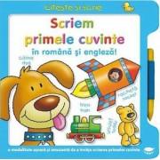 Scriem primele cuvinte in romana si engleza!