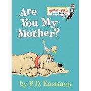 Are You My Mother', Hardcover/P. D. Eastman