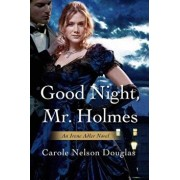 Good Night, Mr. Holmes, Paperback/Carole Nelson Douglas