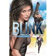 Blink: An Illustrated Spy Thriller Novel, Paperback/Brian C. Hailes
