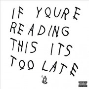 Drake - If Your Reading This It's Too Late (2 LP)