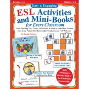 Easy & Engaging ESL Activities and Mini-Books for Every Classroom: Teaching Tips, Games, and Mini-Books for Building Basic English Vocabulary!, Paperback