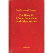 The Diary Of A Superfluous Man and Other Stories (eBook)