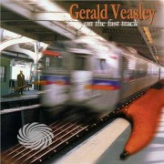 Video Delta VEASLEY, GERALD - ON THE FAST TRACK - CD