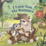 Disney Bunnies I Love You, My Bunnies Reissue with Stickers, Paperback