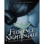 Florence Nightingale: The Courageous Life of the Legendary Nurse, Hardcover