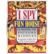 I Spy Fun House: A Book of Picture Riddles, Hardcover/Jean Marzollo
