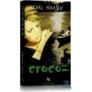 Croco-deal - Carl Hiaasen