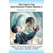 The Year's Top Hard Science Fiction Stories 3, Paperback/Greg Egan