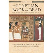 The Egyptian Book of the Dead: The Book of Going Forth by Day: The Complete Papyrus of Ani Featuring Integrated Text and Full-Color Images, Paperback/Ogden Goelet