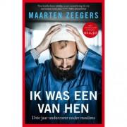 Ik was een van hen - Maarten Zeegers